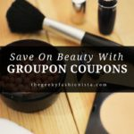Save On Beauty With Groupon Coupons