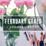 February Goals // The Geeky Fashionista