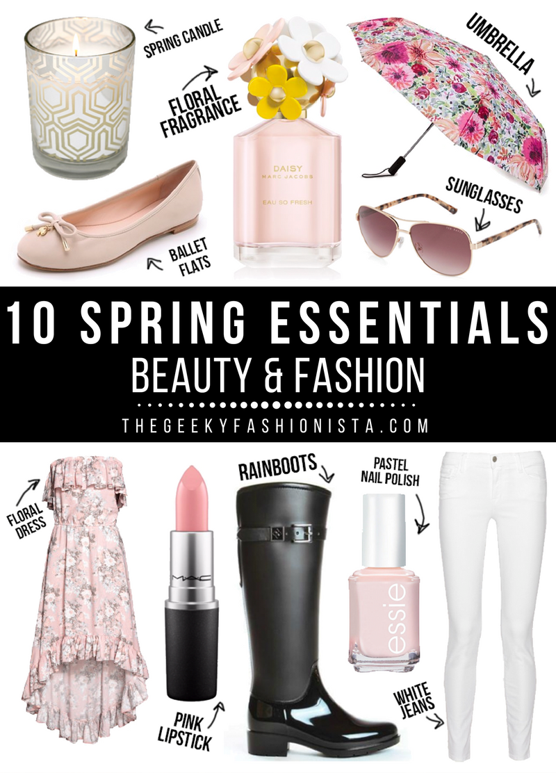 10 Spring Essentials 2017 // The Geeky Fashionista