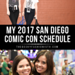 My SDCC 2017 Schedule // The Geeky Fashionista