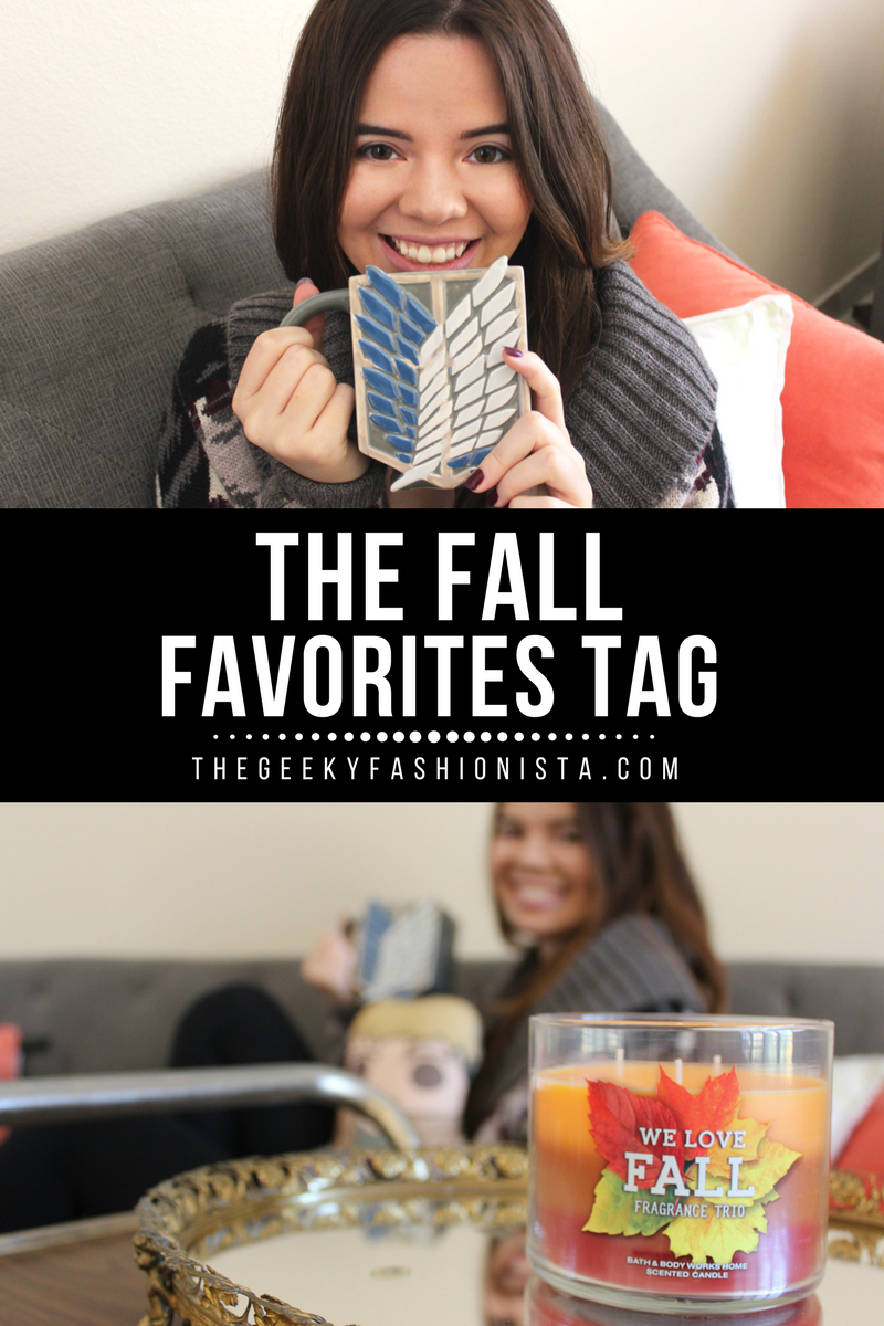 Fall Favorites Tag // The Geeky Fashionista